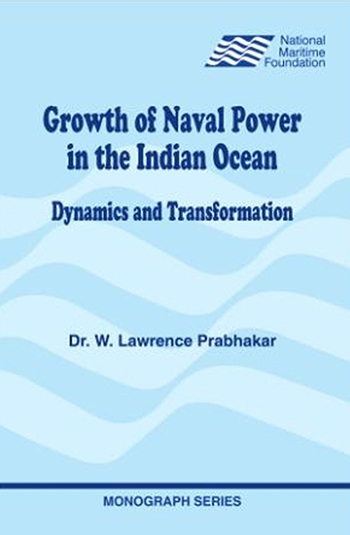 GROWTH OF NAVAL POWER IN THE INDIAN OCEAN