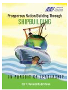 "Book: ""Prosperous Nation Building Through Shipbuilding: In Pursuit of Leadership"""
