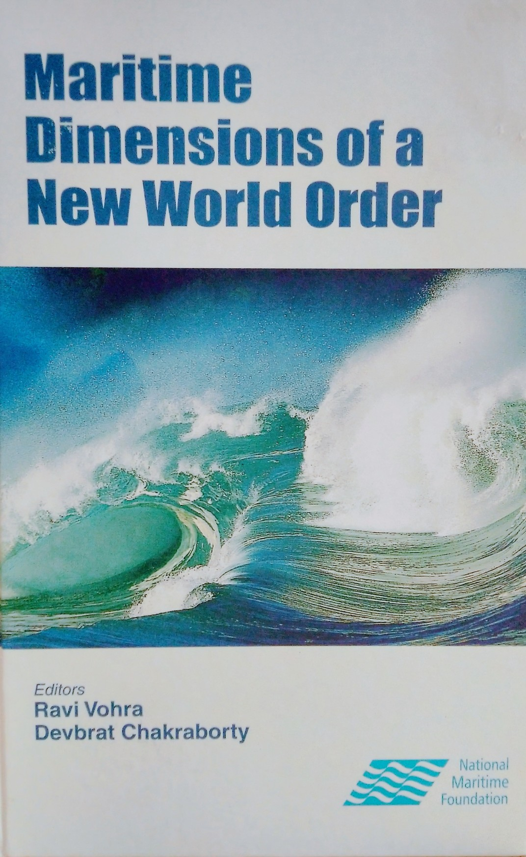 MARITIME DIMENSIONS OF A NEW WORLD ORDER
