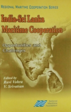 INDIA SRI LANKA MARITIME COOPERATION: OPPORTUNITIES AND CHALLENGES