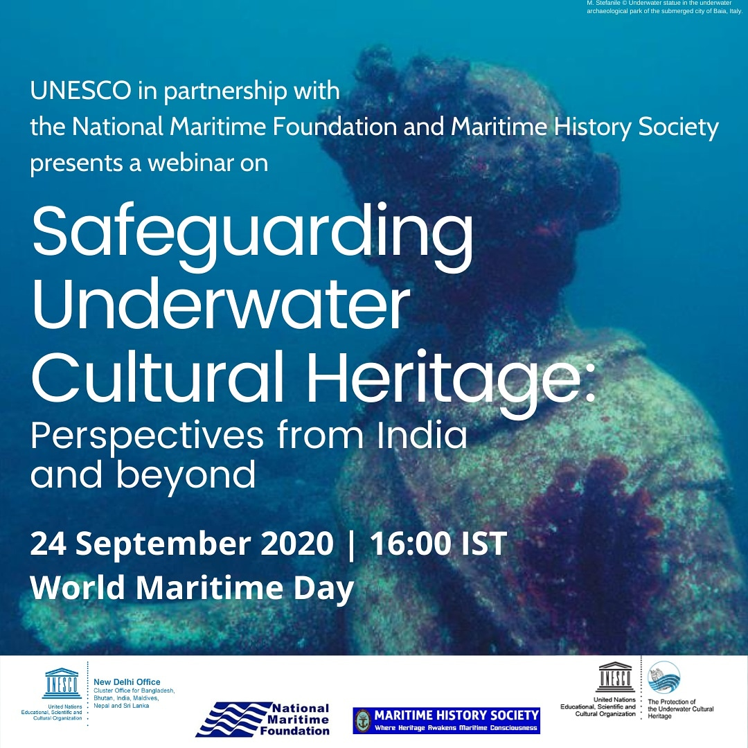 "UNESCO-NMF-MHS Webinar ""Safeguarding Underwater Cultural Heritage: Perspectives from India and beyond"""